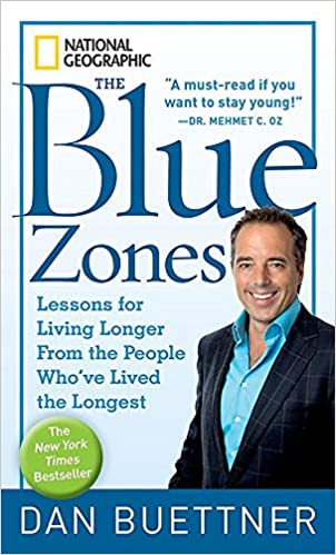 Blue Zone by Dan Buetner
